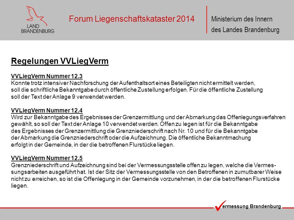 ermessung Brandenburg Ministerium des Innern des Landes Brandenburg Forum Liegenschaftskataster 2014 Regelungen VVLiegVerm VVLiegVerm Nummer 12.3 Konn