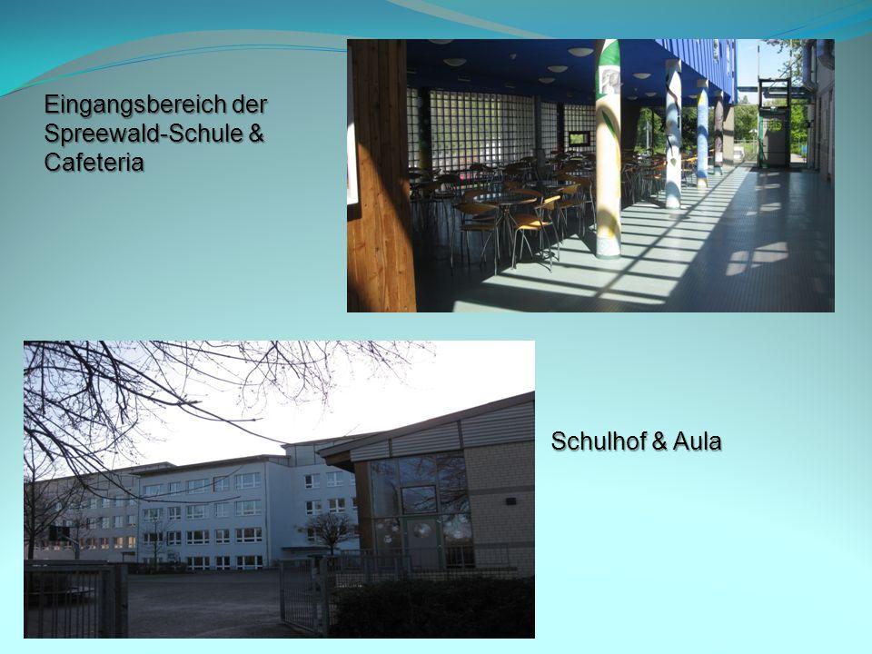 Eingangsbereich der Spreewald-Schule & Cafeteria Schulhof & Aula
