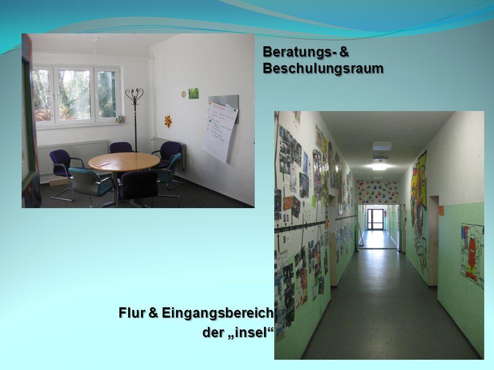 Beratungs- & Beschulungsraum Flur & Eingangsbereich der insel