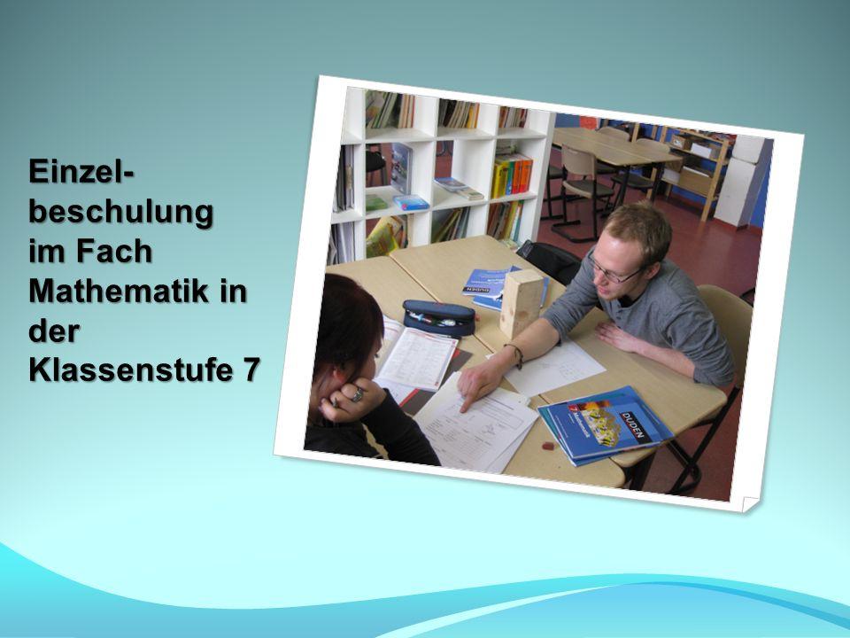 Einzel- beschulung im Fach Mathematik in der Klassenstufe 7