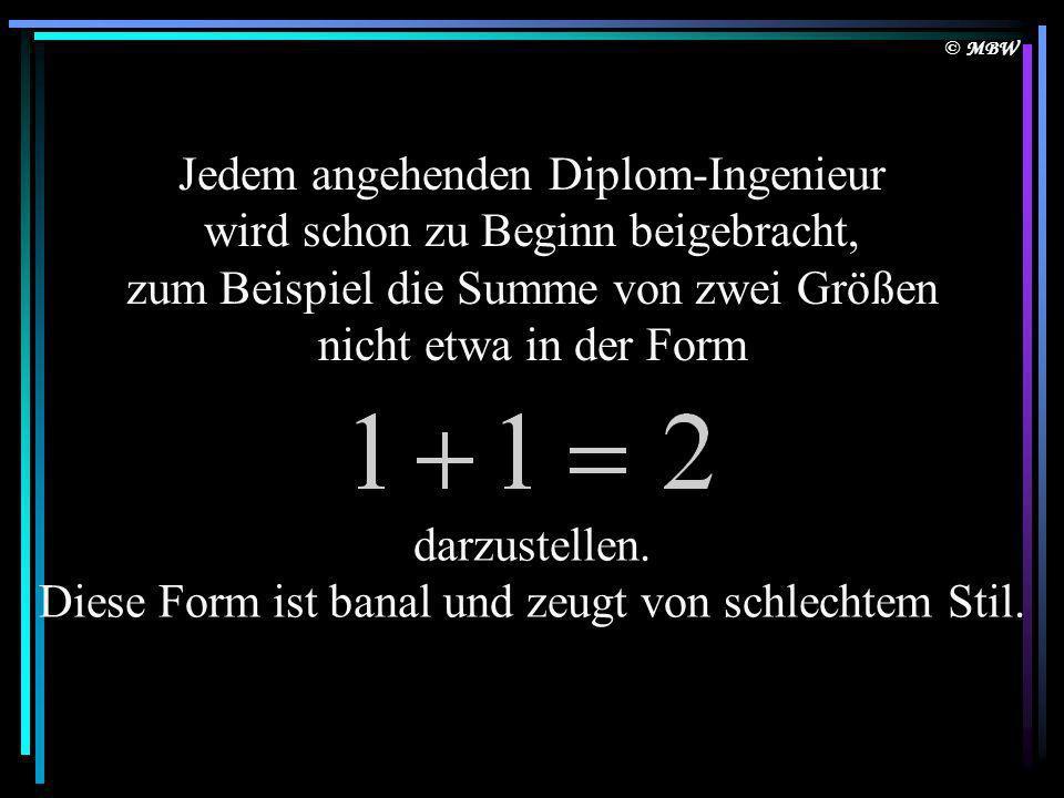 © MBW Download by http://fun-forum.de Die vielleicht umfangreichste deutsche Fun-Seite im Internet!