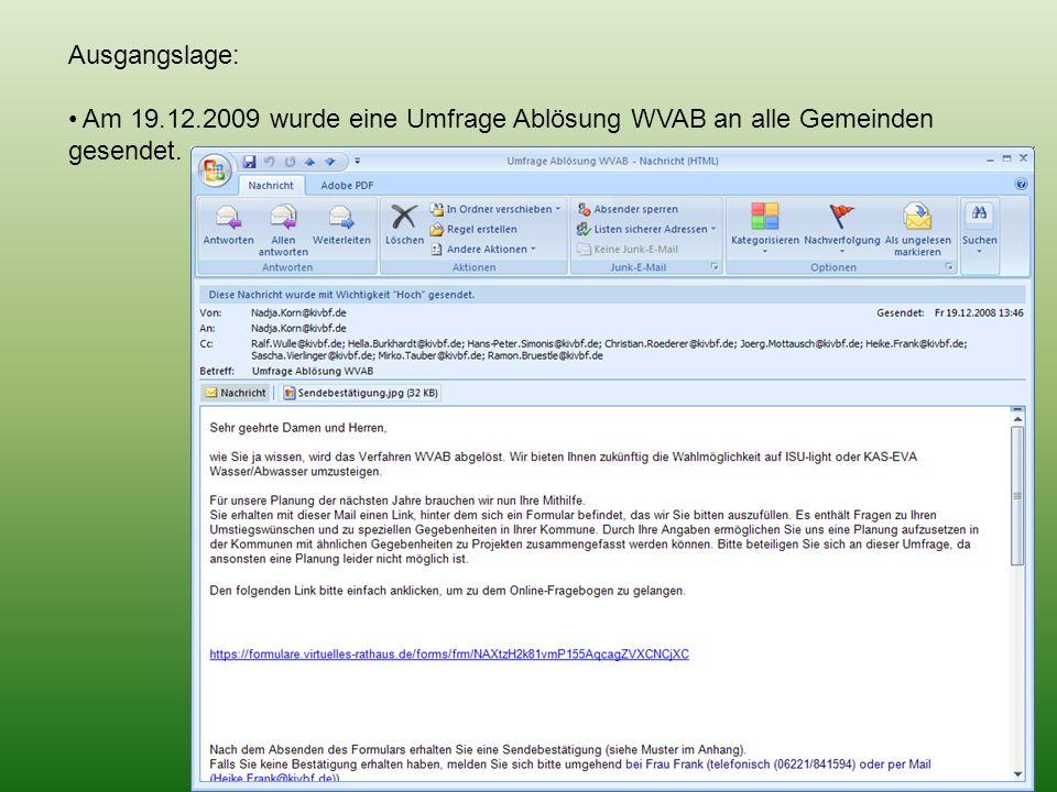 Ausgangslage: Am 19.12.2009 wurde eine Umfrage Ablösung WVAB an alle Gemeinden gesendet.