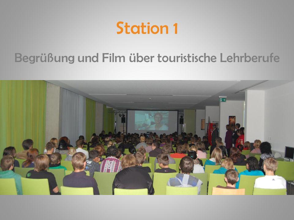 Station 1 Begrüßung und Film über touristische Lehrberufe