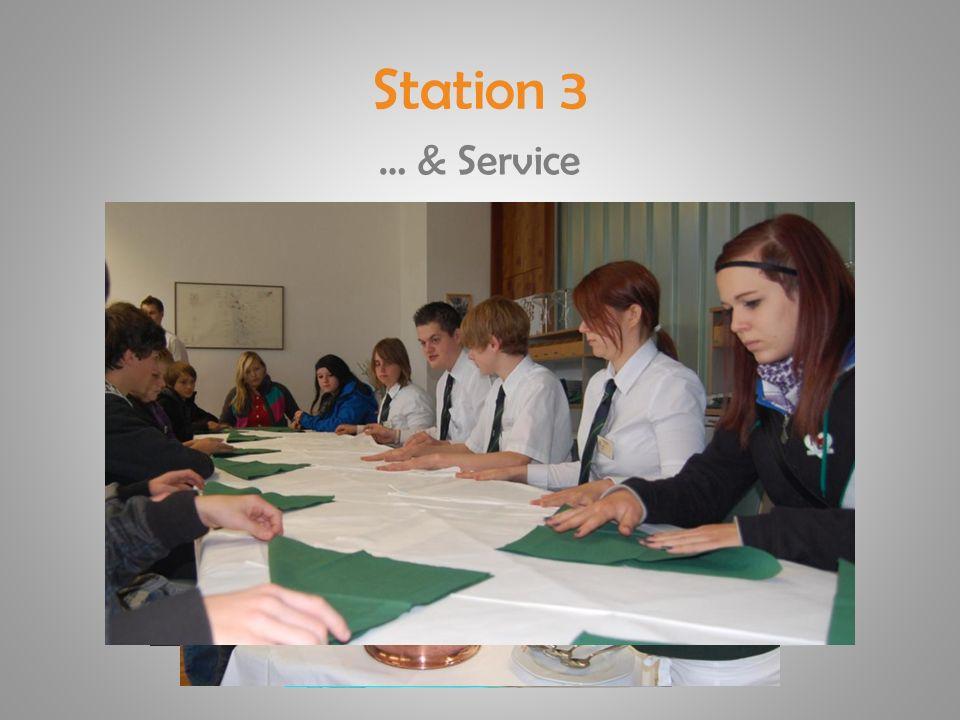 Station 3 … & Service