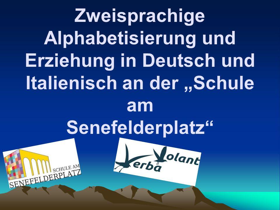 Zweisprachige Alphabetisierung und Erziehung in Deutsch und Italienisch an der Schule am Senefelderplatz