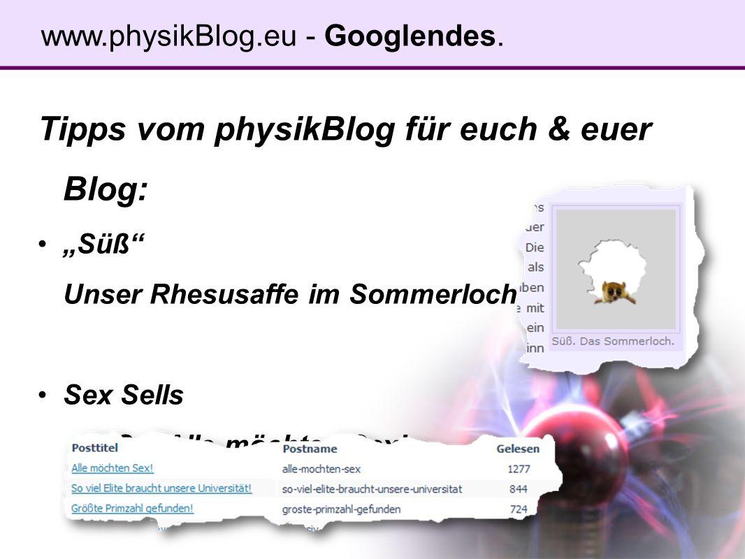 Tipps vom physikBlog für euch & euer Blog: Süß Unser Rhesusaffe im Sommerloch Sex Sells AMS = Alle möchten Sex.