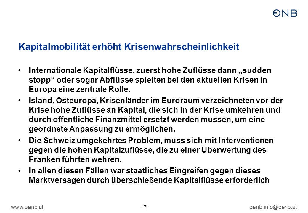 www.oenb.atoenb.info@oenb.at - 8 - Kapitalmobilität und Bankenkrisen Quelle: Reinhart, Rogoff, This time is different 2009