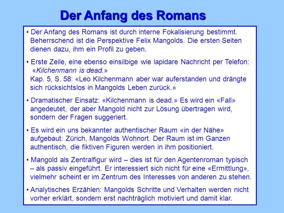Der Anfang des Romans Der Anfang des Romans ist durch interne Fokalisierung bestimmt.
