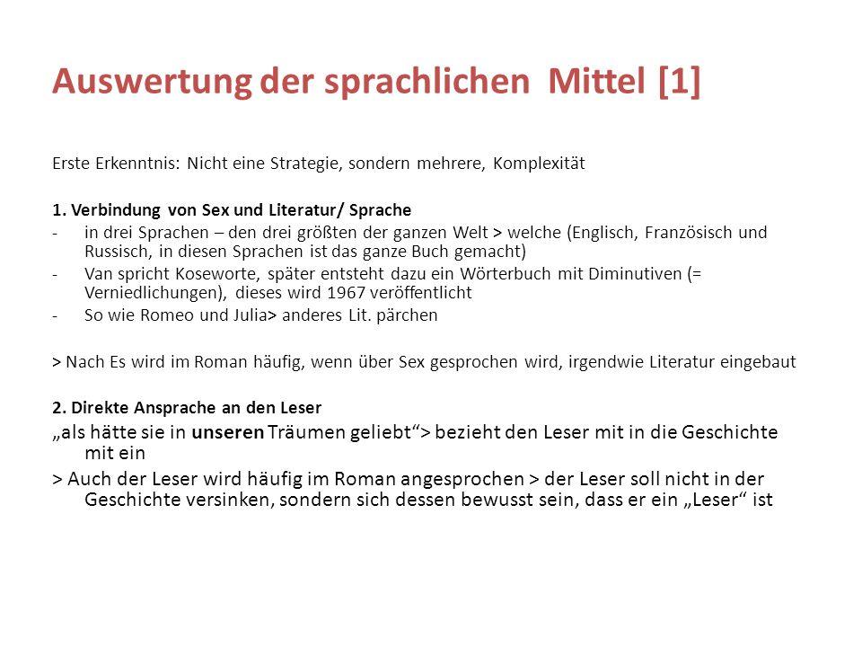 Auswertung der sprachlichen Mittel [1] Erste Erkenntnis: Nicht eine Strategie, sondern mehrere, Komplexität 1.