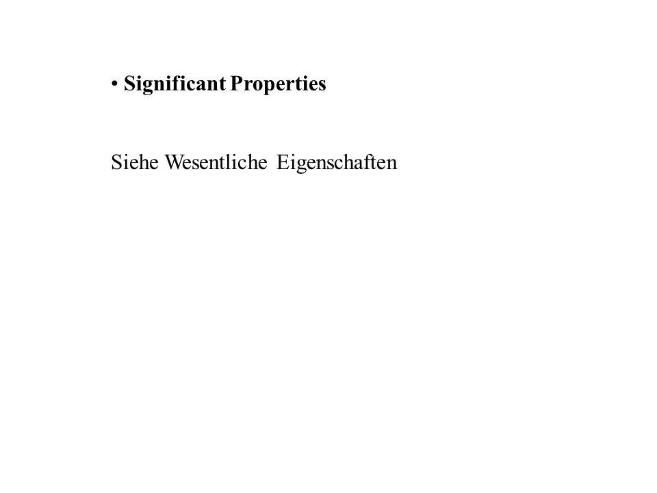 Significant Properties Siehe Wesentliche Eigenschaften
