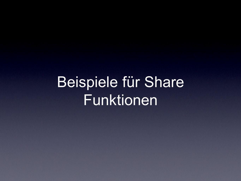 Beispiele für Share Funktionen