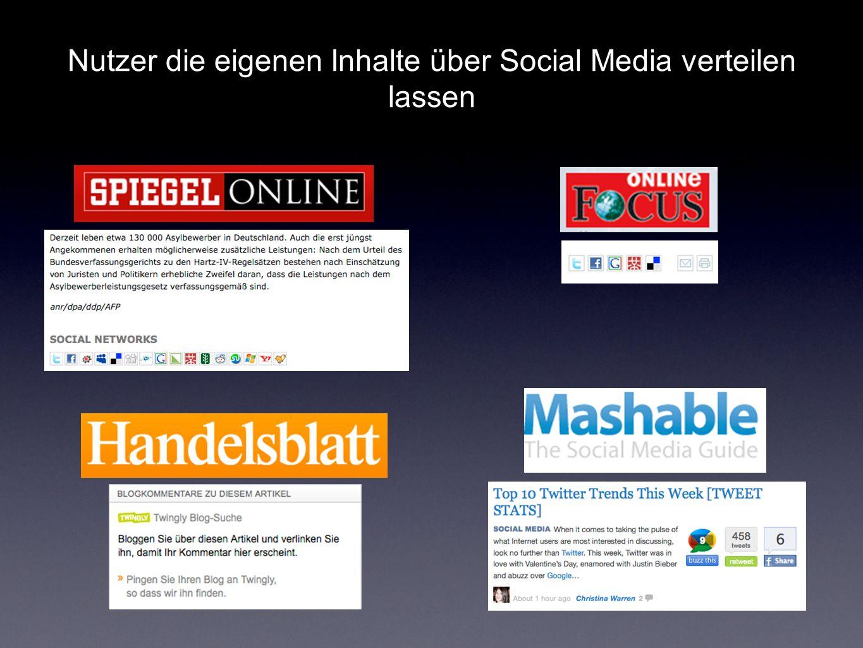 Nutzer die eigenen Inhalte über Social Media verteilen lassen