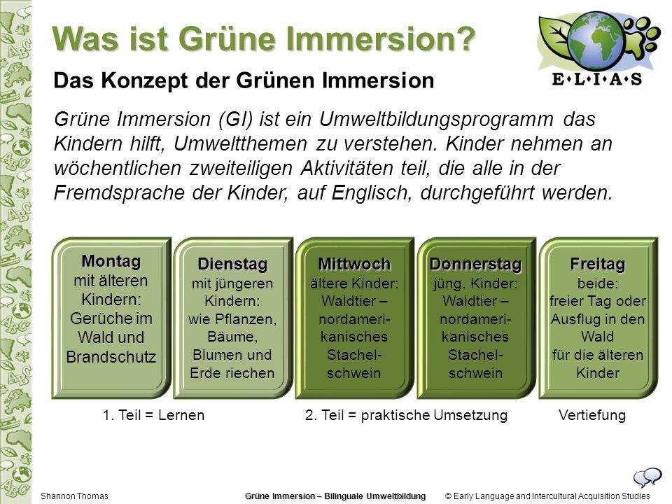 © Early Language and Intercultural Acquisition Studies Grüne Immersion (GI) ist ein Umweltbildungsprogramm das Kindern hilft, Umweltthemen zu verstehen.