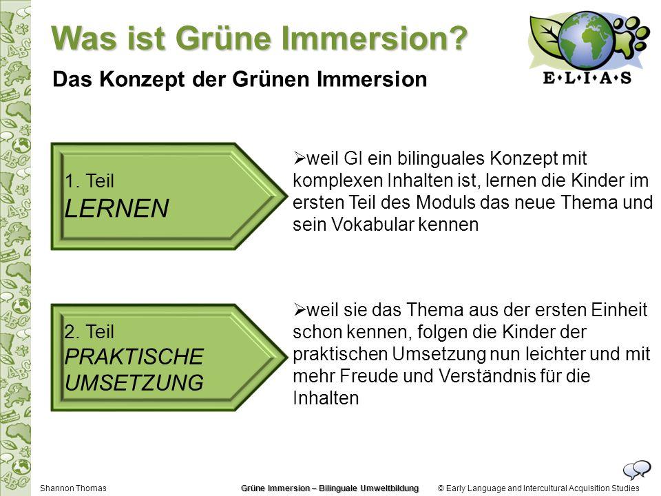 © Early Language and Intercultural Acquisition Studies PRAKTISCHE UMSETZUNG die praktische Umsetzung, z.B.
