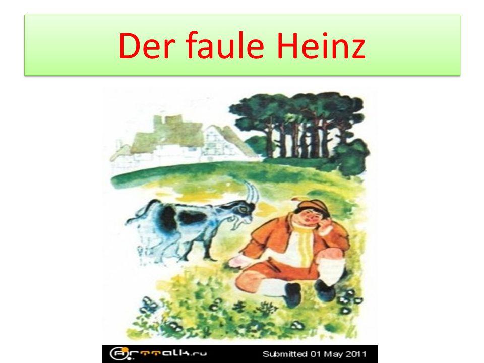 Der faule Heinz