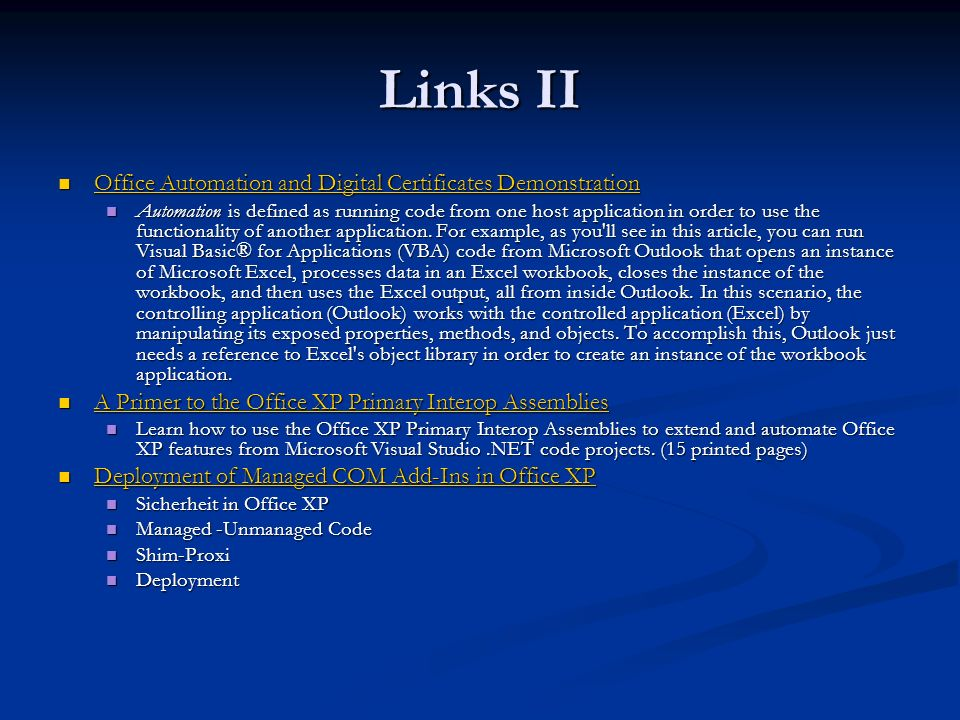 Links II Office Automation and Digital Certificates Demonstration Office Automation and Digital Certificates Demonstration Office Automation and Digital Certificates Demonstration Office Automation and Digital Certificates Demonstration Automation is defined as running code from one host application in order to use the functionality of another application.