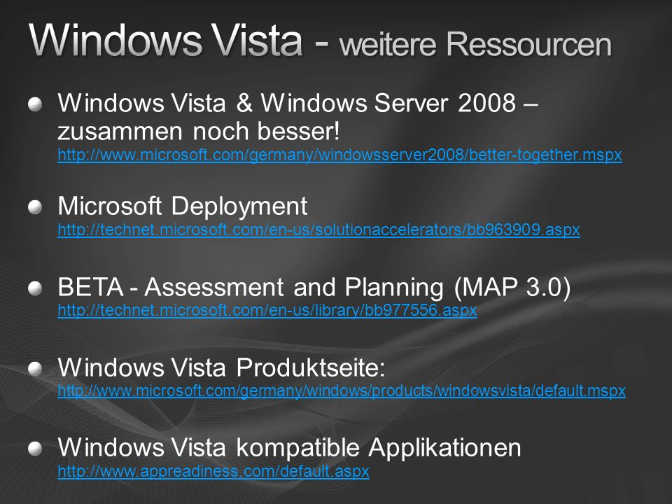 Windows Vista & Windows Server 2008 – zusammen noch besser.