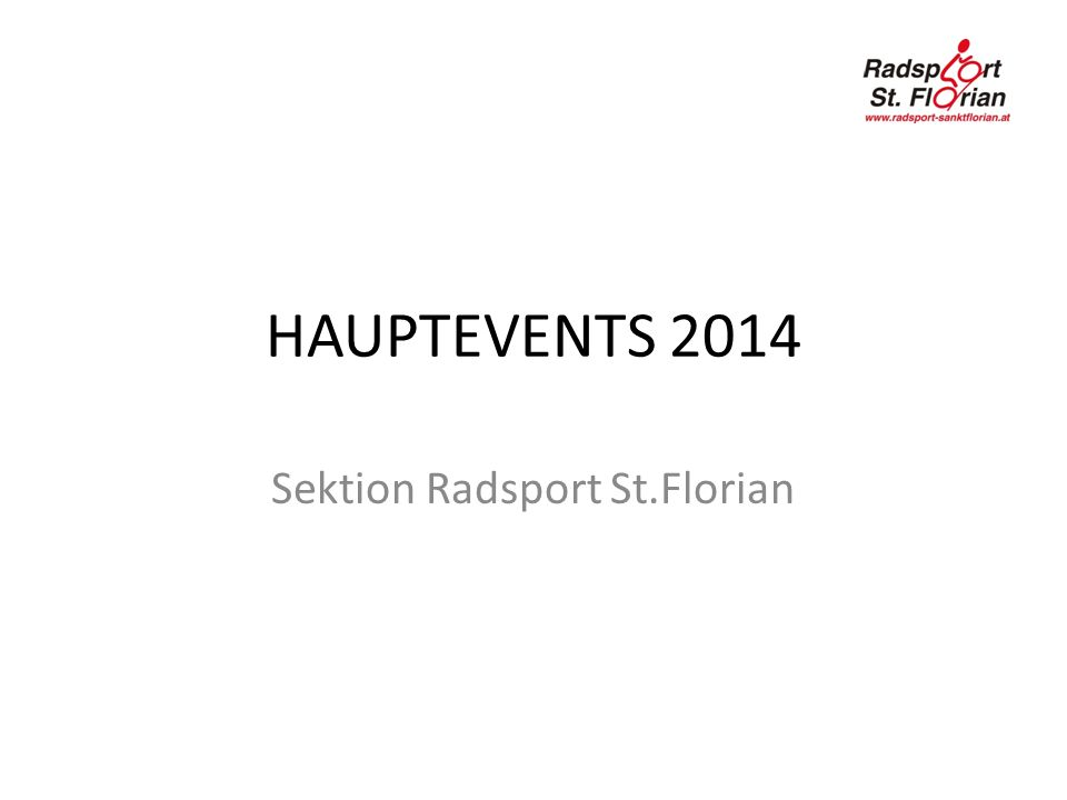 HAUPTEVENTS 2014 Sektion Radsport St.Florian