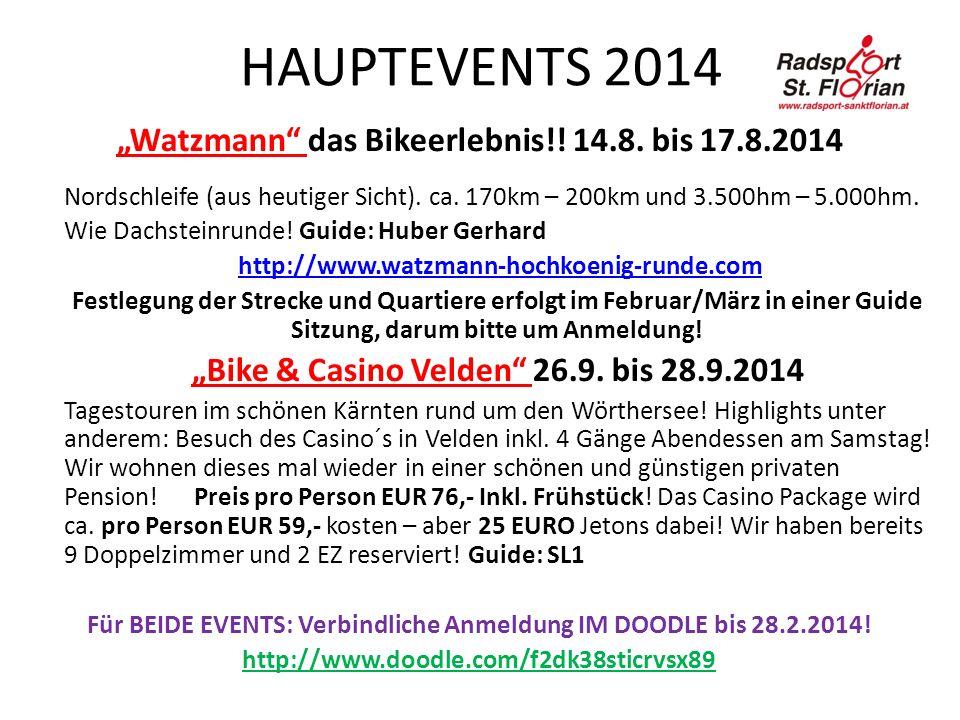 HAUPTEVENTS 2014 Watzmann das Bikeerlebnis!. 14.8.