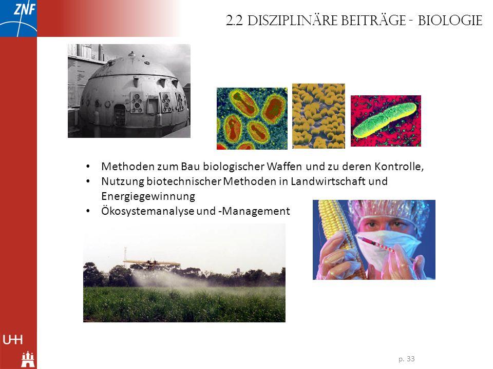Methoden zum Bau biologischer Waffen und zu deren Kontrolle, Nutzung biotechnischer Methoden in Landwirtschaft und Energiegewinnung Ökosystemanalyse u