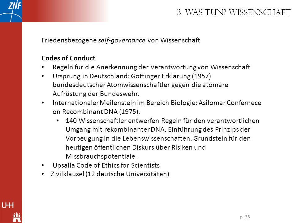 Friedensbezogene self-governance von Wissenschaft Codes of Conduct Regeln für die Anerkennung der Verantwortung von Wissenschaft Ursprung in Deutschla