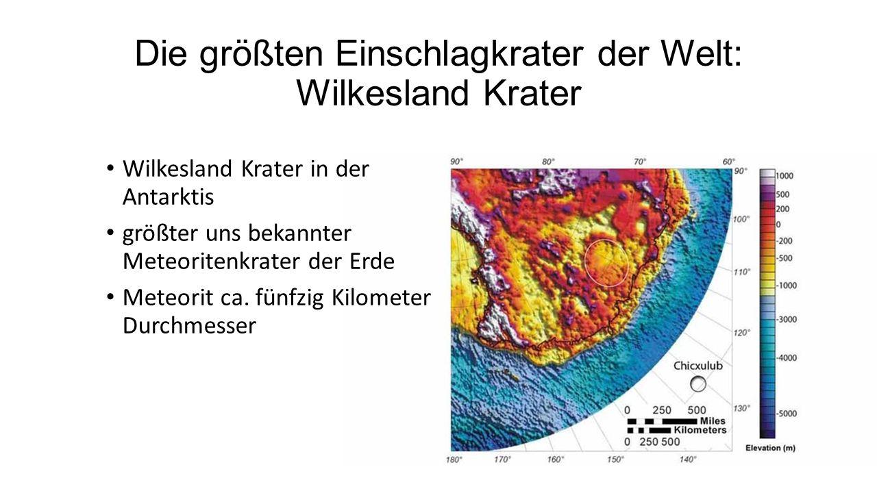 Die größten Einschlagkrater der Welt: Wilkesland Krater Wilkesland Krater in der Antarktis größter uns bekannter Meteoritenkrater der Erde Meteorit ca.