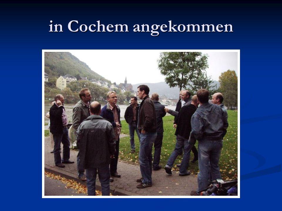 in Cochem angekommen