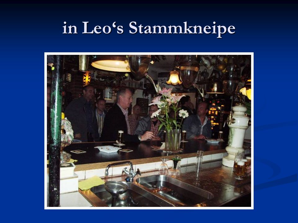 in Leos Stammkneipe