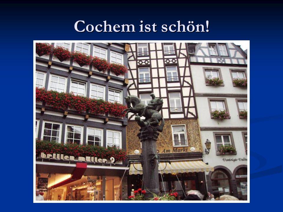 Cochem ist schön!