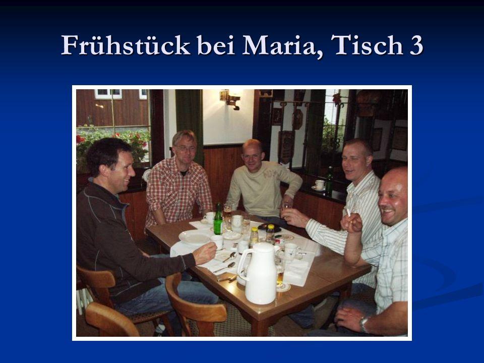 Frühstück bei Maria, Tisch 3