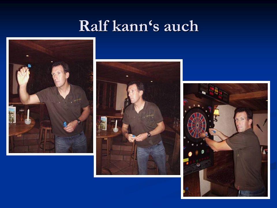 Ralf kanns auch