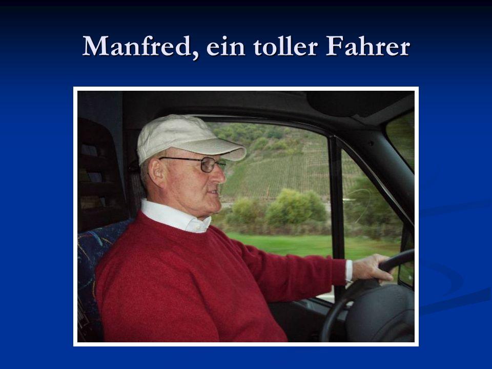 Manfred, ein toller Fahrer