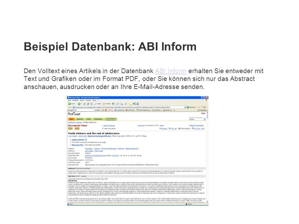 Beispiel Datenbank: ABI Inform Den Volltext eines Artikels in der Datenbank ABI Inform erhalten Sie entweder mit Text und Grafiken oder im Format PDF,