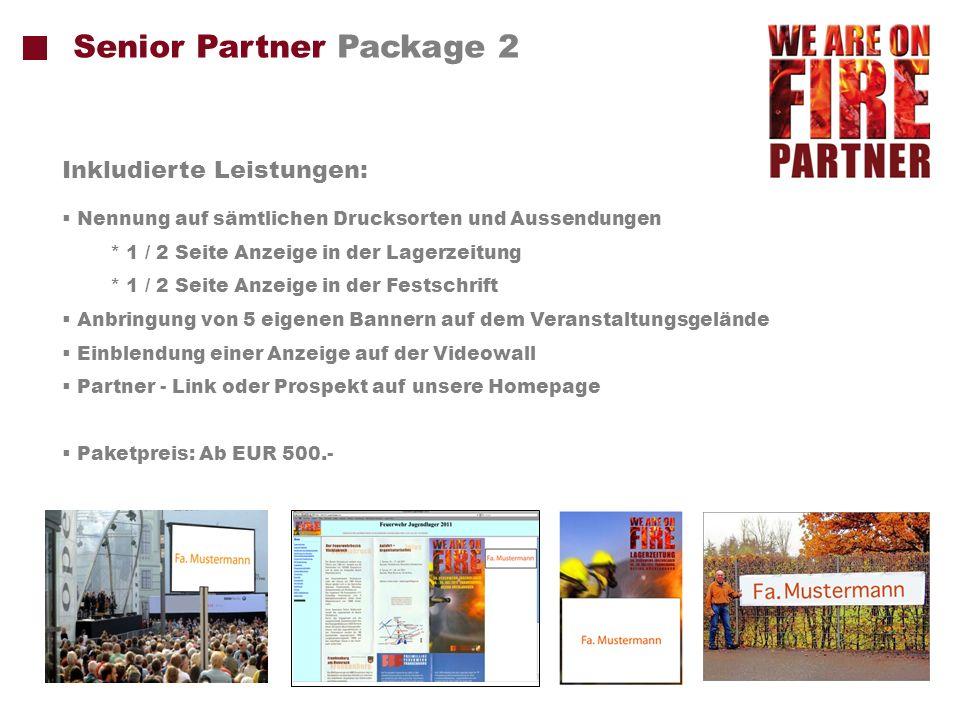 Presenting Partner Package 1 Plakat Permanente Logoplatzierung gemeinsam mit dem Veranstalterlogo Nennung auf sämtlichen Drucksorten, Aussendungen, Fahnen, Bekleidungsartikeln, Positionierung am Eingang...