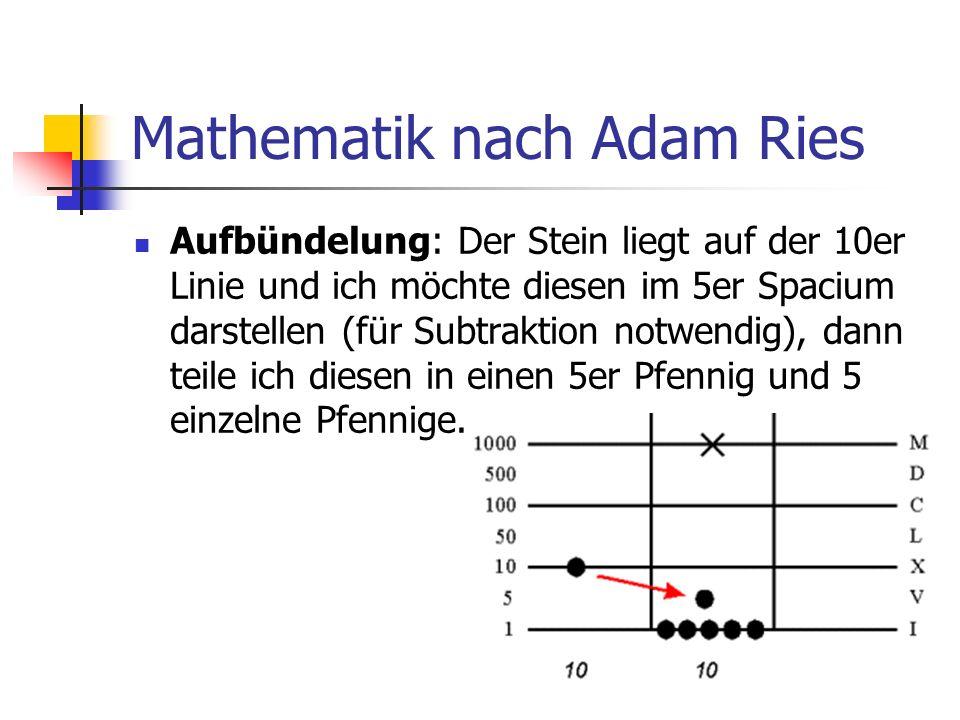 Mathematik nach Adam Ries Aufbündelung: Der Stein liegt auf der 10er Linie und ich möchte diesen im 5er Spacium darstellen (für Subtraktion notwendig)