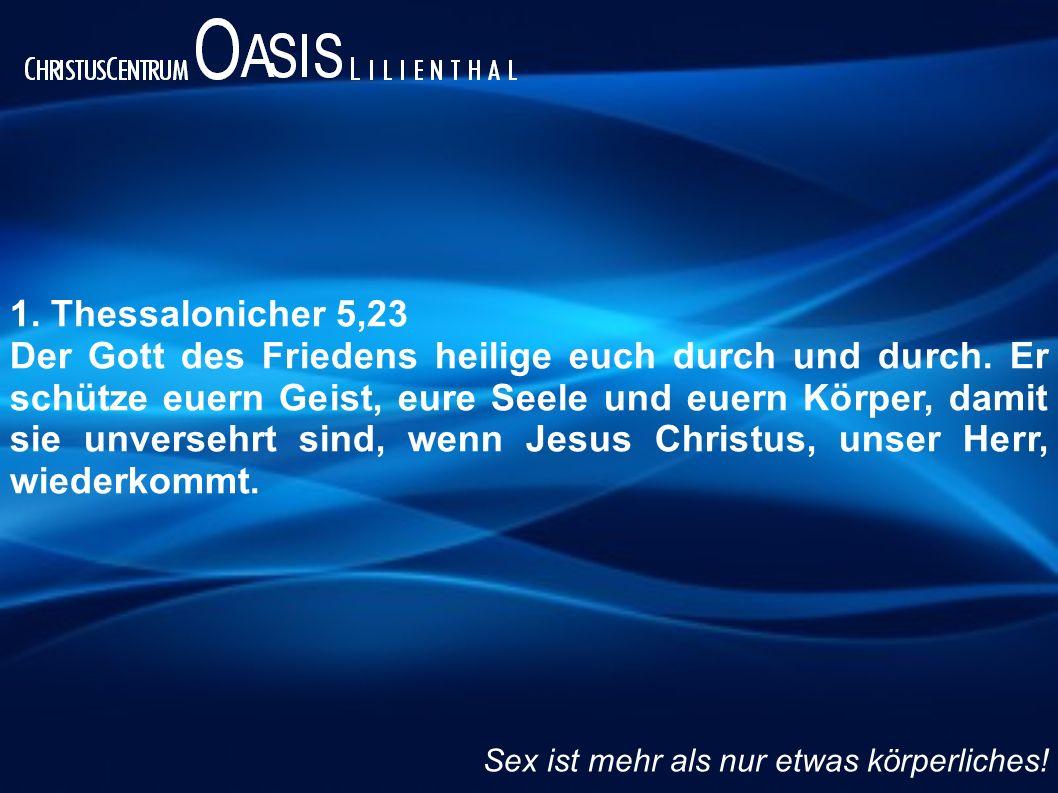 1. Thessalonicher 5,23 Der Gott des Friedens heilige euch durch und durch. Er schütze euern Geist, eure Seele und euern Körper, damit sie unversehrt s