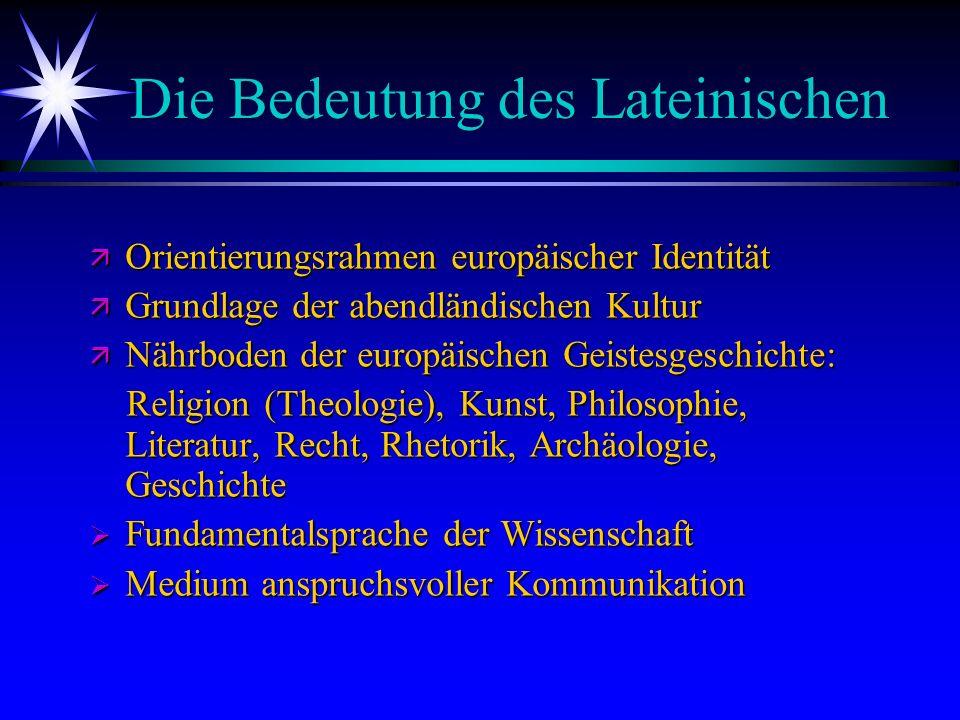 Vom unterschiedlichen Bildungswert ä Latein: das Latinum ist erforderlich für das Studium der modernen Fremdsprachen und Germanistik (Lehramt), das Theologiestudium, das Studium der Geschichte und - in Grundkenntissen - für ein Jura- oder Medizinstudium.