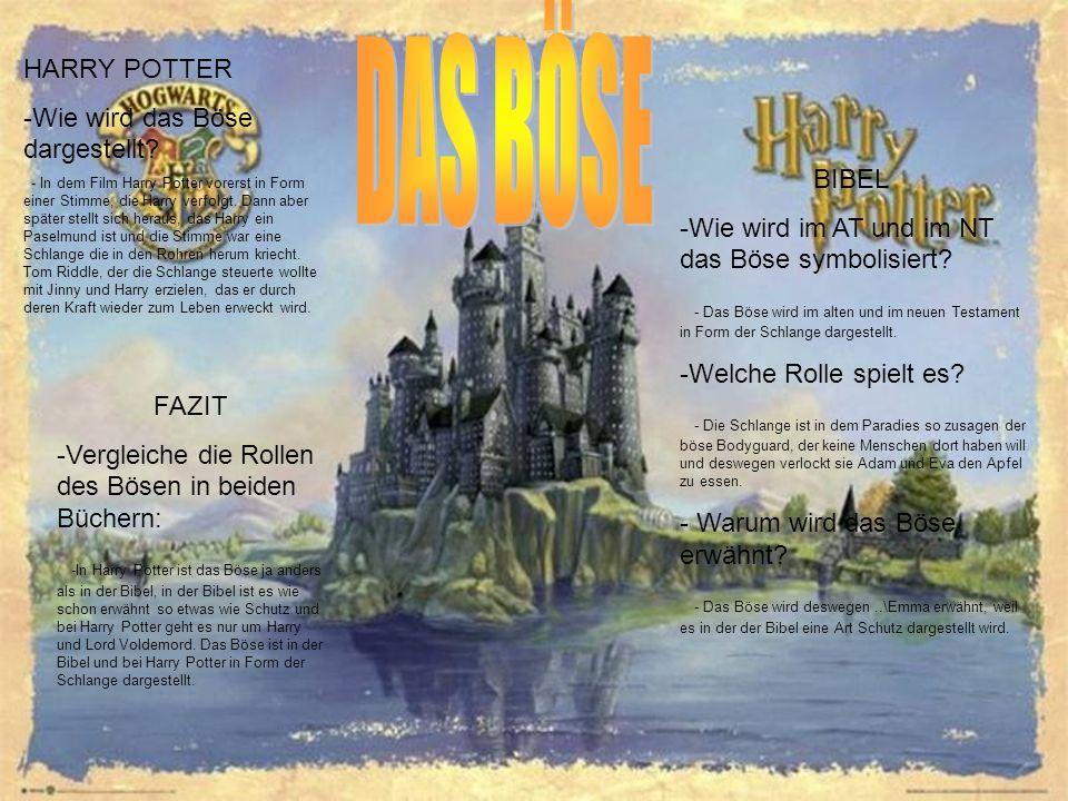 HARRY POTTER -Wie wird das Böse dargestellt? - In dem Film Harry Potter vorerst in Form einer Stimme, die Harry verfolgt. Dann aber später stellt sich