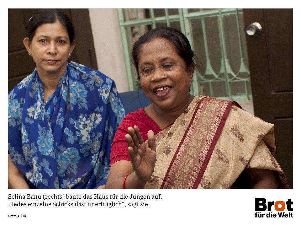 Seite 11/16 Selina Banu (rechts) baute das Haus für die Jungen auf.