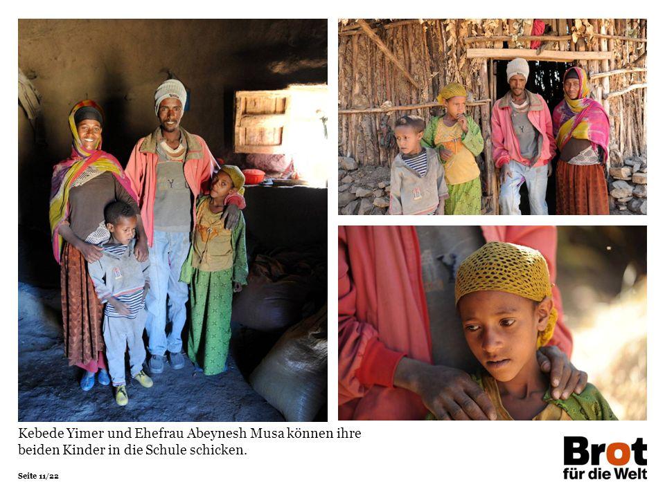 Seite 11/22 Kebede Yimer und Ehefrau Abeynesh Musa können ihre beiden Kinder in die Schule schicken.