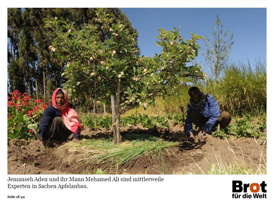 Seite 18/22 Jemanseh Aden und ihr Mann Mehamed Ali sind mittlerweile Experten in Sachen Apfelanbau.
