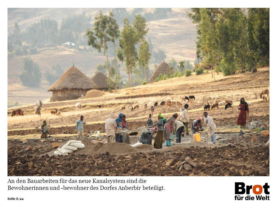 Seite 6/22 An den Bauarbeiten für das neue Kanalsystem sind die Bewohnerinnen und -bewohner des Dorfes Anberbir beteiligt.