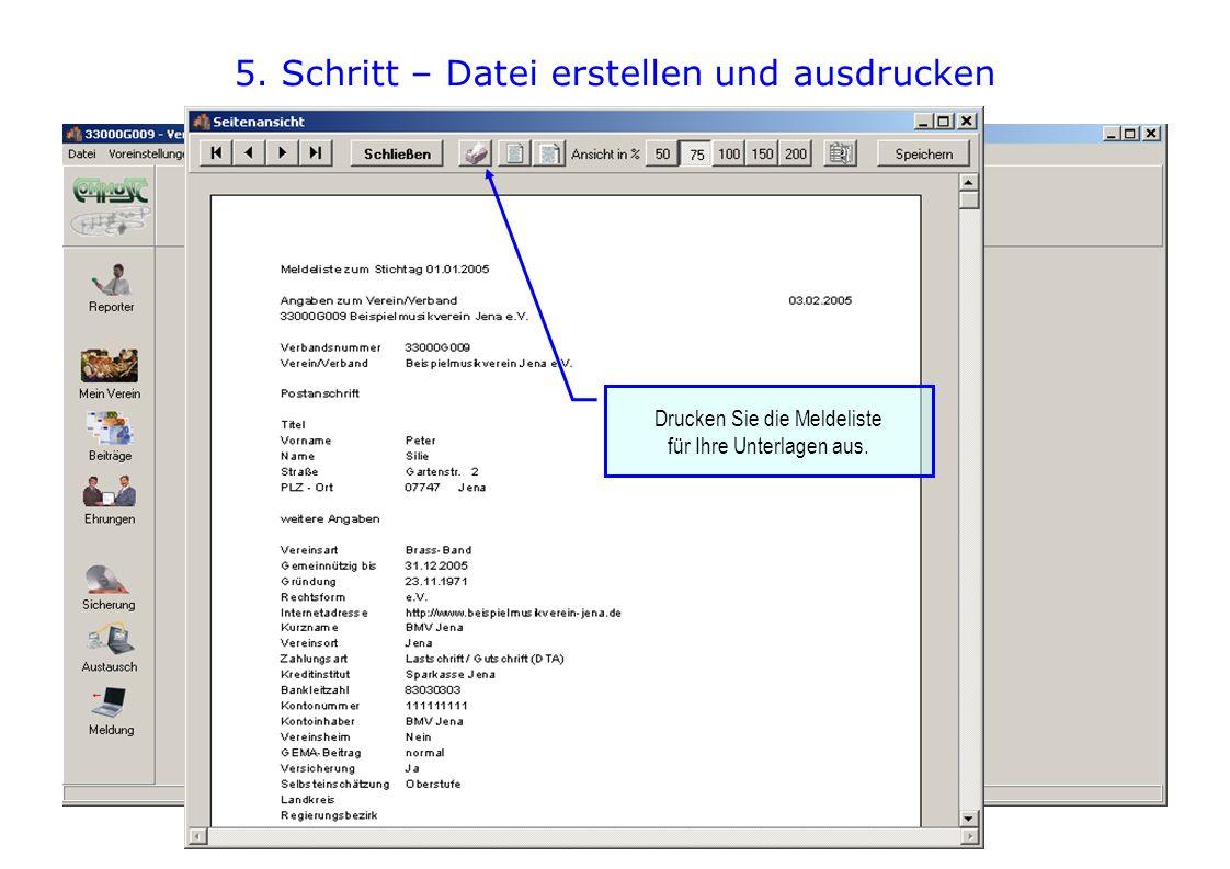 5. Schritt – Datei erstellen und ausdrucken Drucken Sie die Meldeliste für Ihre Unterlagen aus.