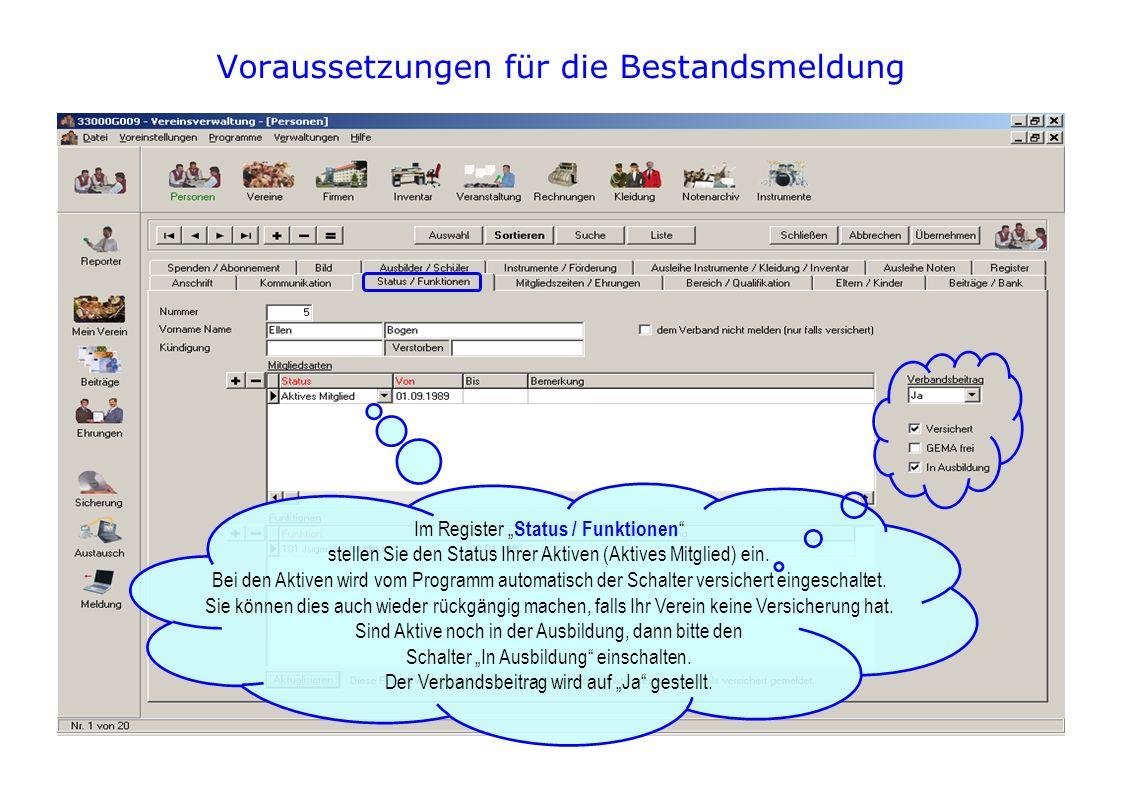 Voraussetzungen für die Bestandsmeldung Im Register Status / Funktionen stellen Sie den Status Ihrer Aktiven (Aktives Mitglied) ein.