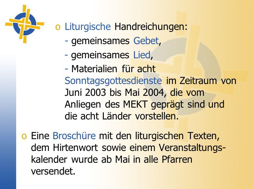 oEine Broschüre mit den liturgischen Texten, dem Hirtenwort sowie einem Veranstaltungs- kalender wurde ab Mai in alle Pfarren versendet.