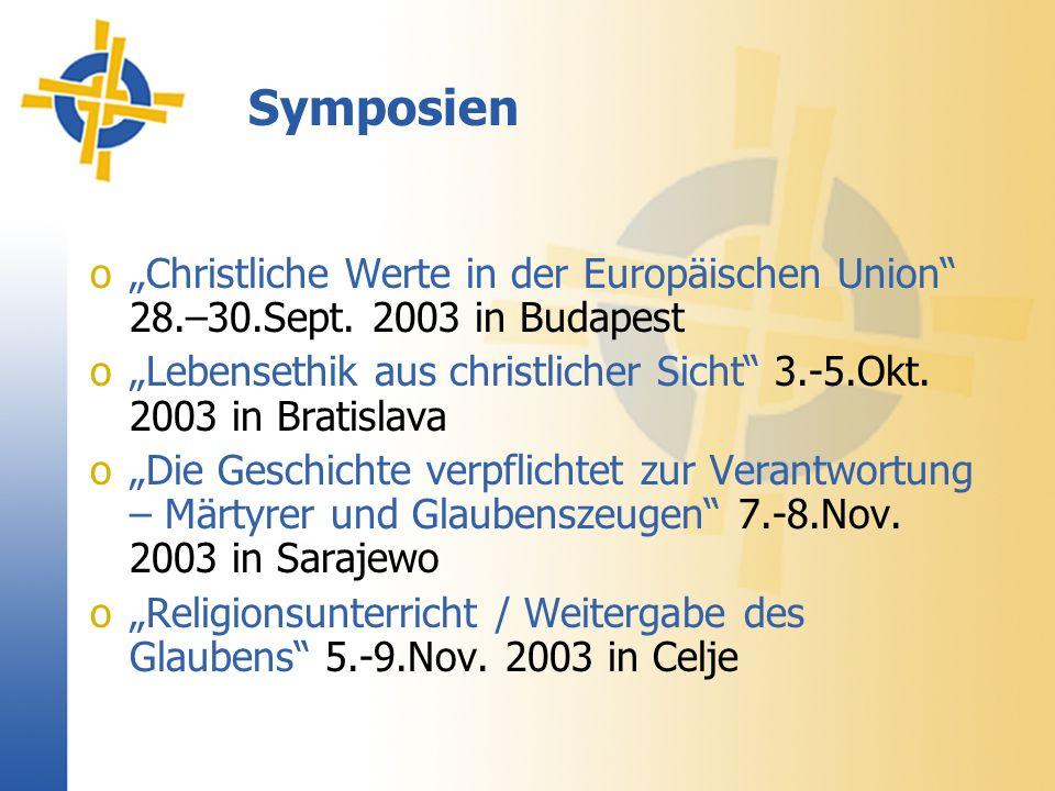Symposien oChristliche Werte in der Europäischen Union 28.–30.Sept.