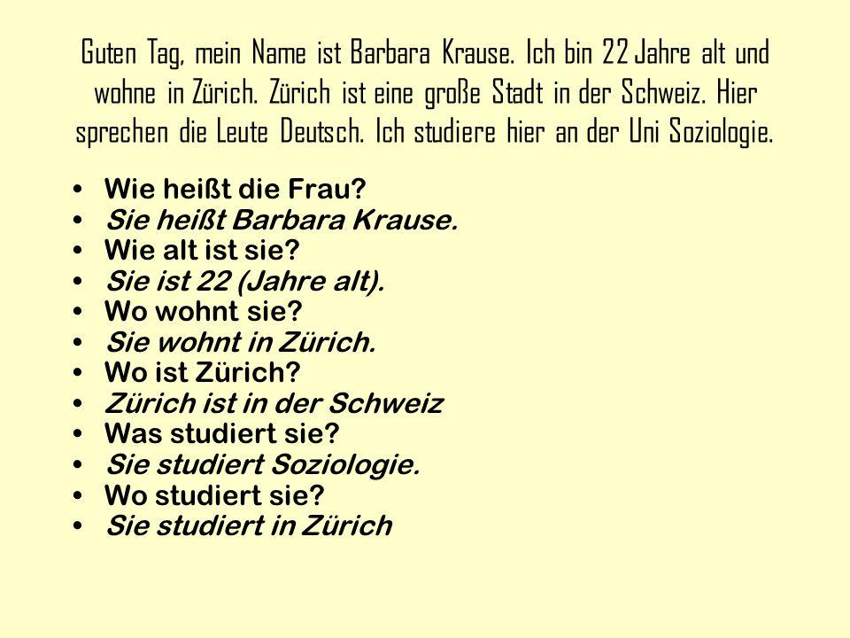 Ich komme aus Basel, das ist ungefähr 70km westlich von Zürich und nicht weit von Deutschland.