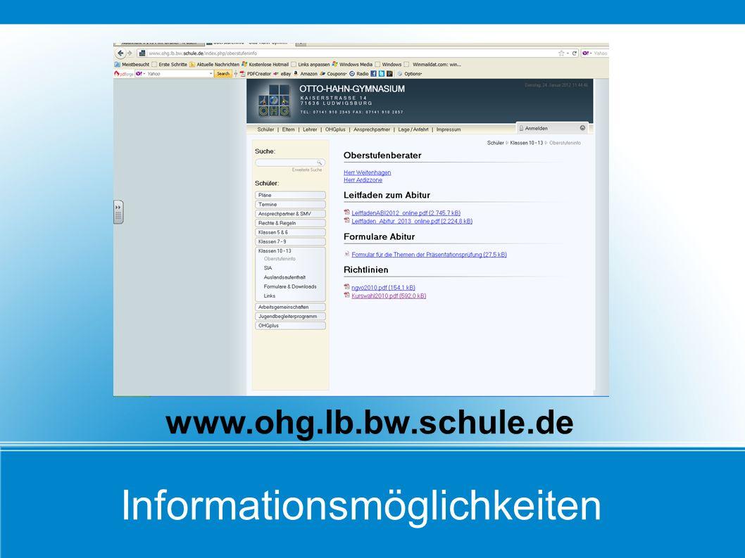 Informationsmöglichkeiten www.ohg.lb.bw.schule.de