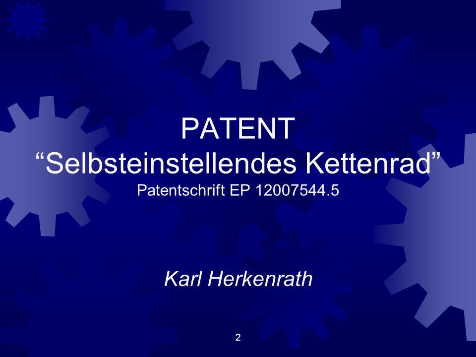 PATENT Selbsteinstellendes Kettenrad Patentschrift EP 12007544.5 Karl Herkenrath 2