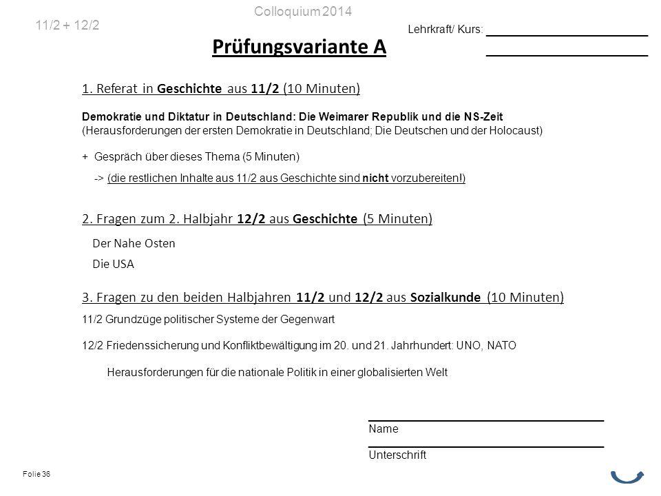 Prüfungsvariante A 1. Referat in Geschichte aus 11/2 (10 Minuten) Demokratie und Diktatur in Deutschland: Die Weimarer Republik und die NS-Zeit (Herau